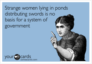 Monty Python says it how it is...