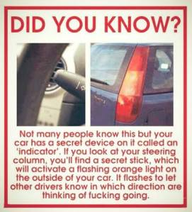 Or turn signal, whatever, just use it! ;)